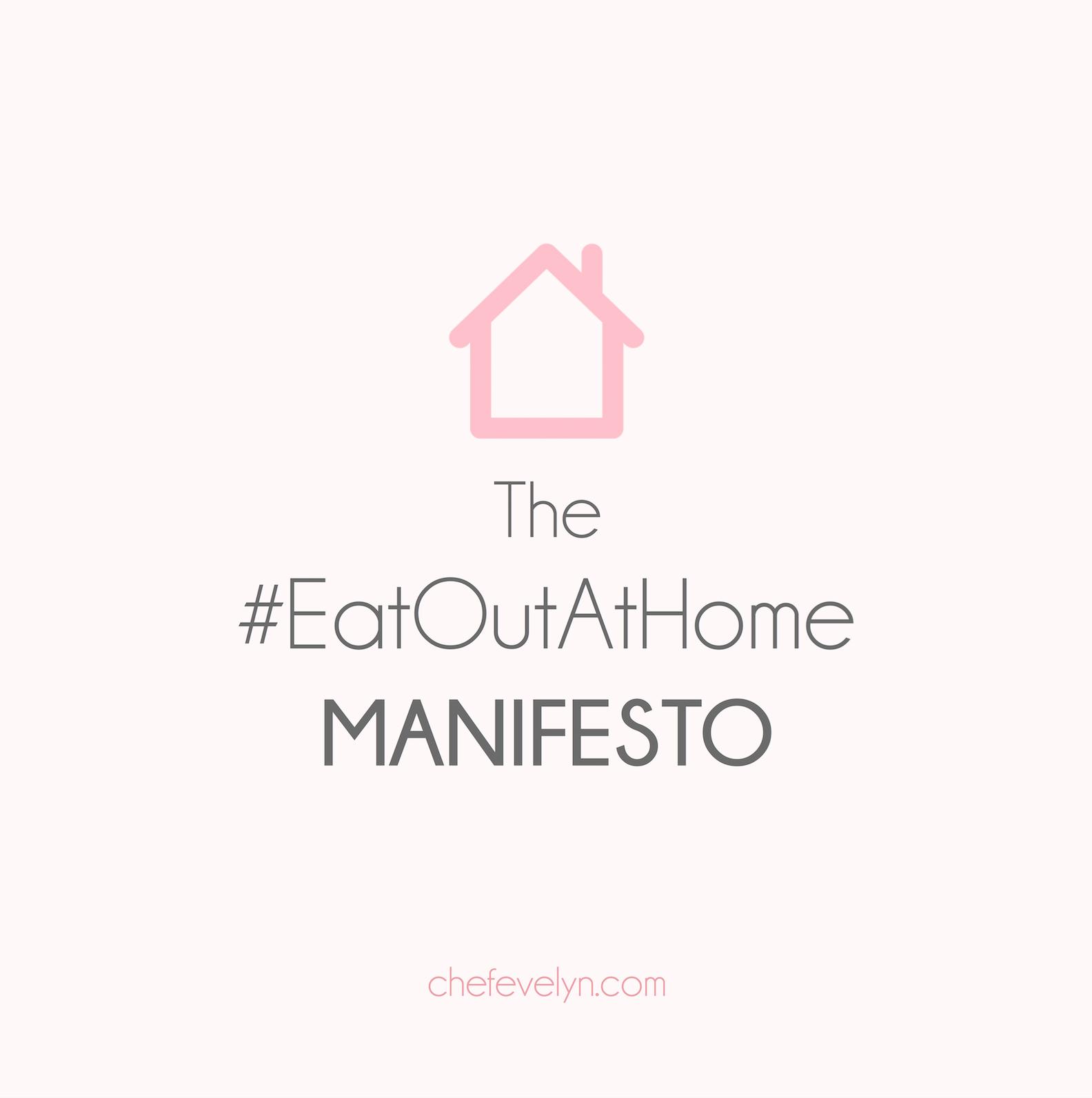 The #EatOutAtHome Manifesto