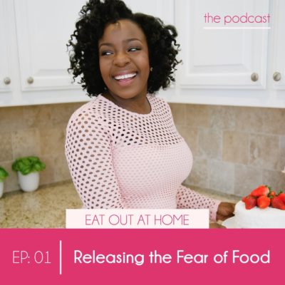 EP:01 Releasing the Fear of Food